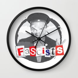 FASCISTS Wall Clock