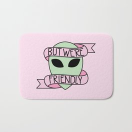 We Are Friendly (Pink) Bath Mat