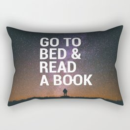 Go to bed & Read a book Rectangular Pillow