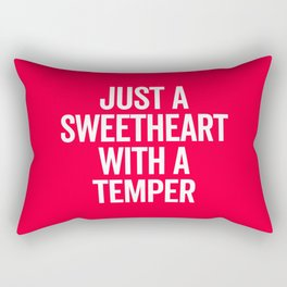 Sweetheart With A Temper Funny Quote Rectangular Pillow