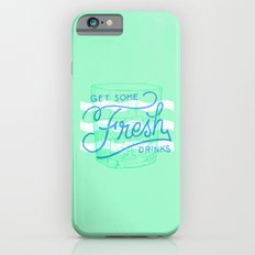 Get Some Fresh Drinks Slim Case iPhone 6s