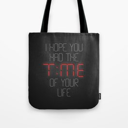 I hope you had the time of your life - Greenday Tote Bag