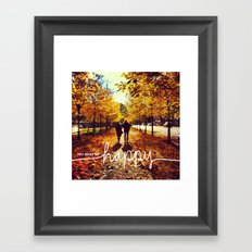 You make me happy Framed Art Print