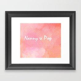 Nanny and Pop Framed Art Print