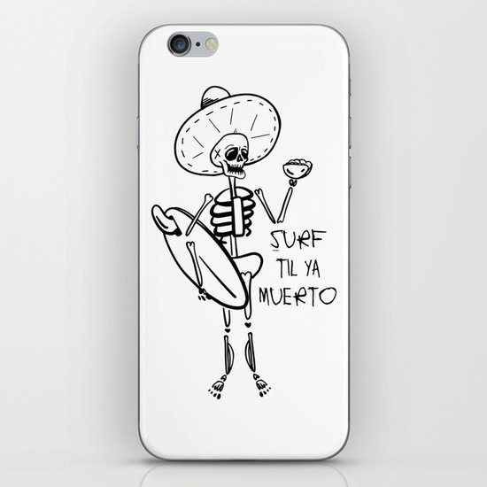 SURF TIL YA MUERTO by frothingdesigns