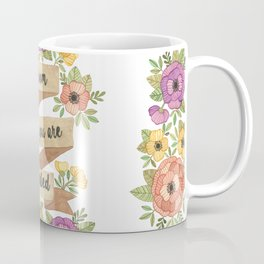 Bloom Where you Are Planted Watercolor Coffee Mug