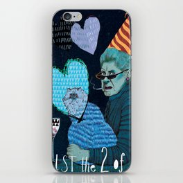 Just the 2 0f Us iPhone Skin