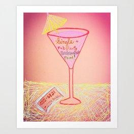 Single and Fabulous! Art Print