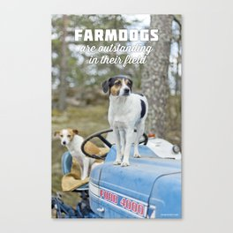 Outstanding Farmdogs Canvas Print