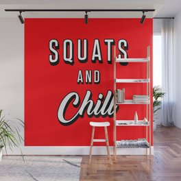 Squats And Chill Wall Mural