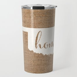 Oklahoma is Home - White on Burlap Travel Mug