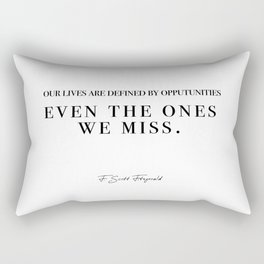 our lives are defined Rectangular Pillow