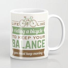 Bike Quote Coffee Mug