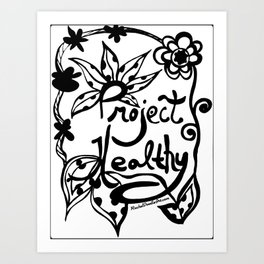 Project Healthy Art Print