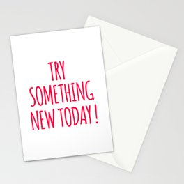 Try Something New Today Stationery Cards