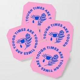 Tough Times Coaster