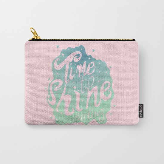 Time To Shine Darling Carry-All Pouch