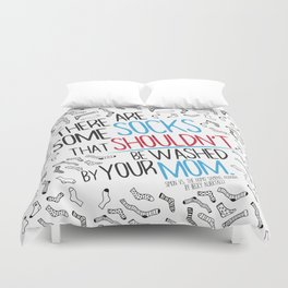 There Are Some Socks - Book Quote Design Duvet Cover
