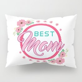 Happy Mothers Day Message Best Mom Grandma Gift Pillow Sham