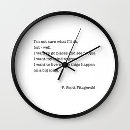 I Want To Go Places and see people. Wall Clock