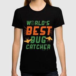 Worlds Best Bug Catcher T-shirt