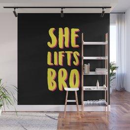 She Lifts Bro Wall Mural