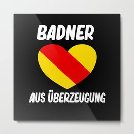 Badisch Baden Badner Homeland Love Metal Print