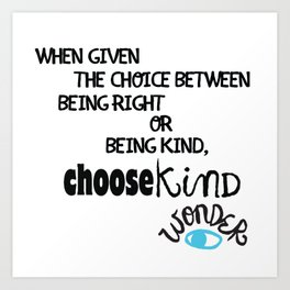 """""""Be Kind"""" quote from Wonder Art Print"""