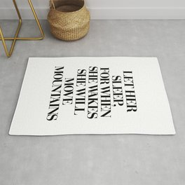 LET HER SLEEP FOR WHEN SHE WAKES SHE WILL MOVE MOUNTAINS motivational typography in black and white Rug