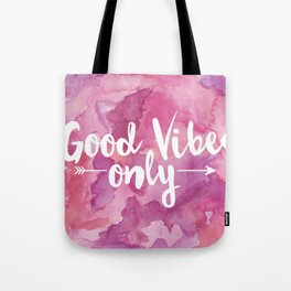 Good Vibes Only Pink Watercolor Tote Bag