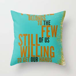 The Future Belongs to You Throw Pillow
