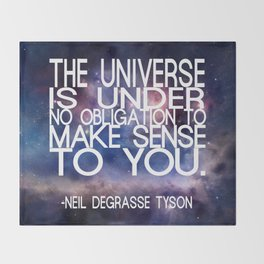 Neil DeGrasse Tyson Quote - Universe Throw Blanket