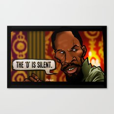 The D is Silent (Django) Canvas Print