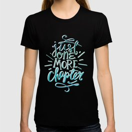 Book Worm One More Chapter T-shirt