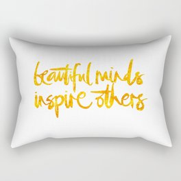 beautiful minds inspire others Rectangular Pillow