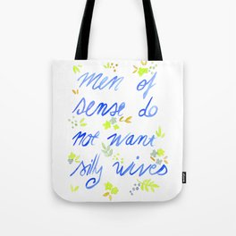 Men of sense do not want silly wives - Blue and Green Palette Tote Bag