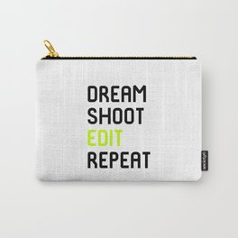 Dream Shoot Edit Repeat Film School Carry-All Pouch