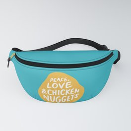 Peace, Love & Chicken Nuggets Fanny Pack