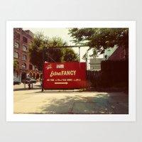 Extra Fancy- Williamsburg Brooklyn.  Art Print