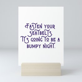 A Bumpy Night Mini Art Print