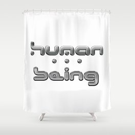 Human being (silver) Shower Curtain