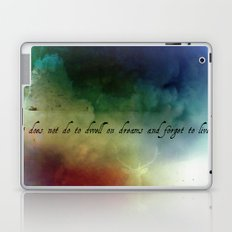 V2:It does not do to dwell on dreams Laptop & iPad Skin