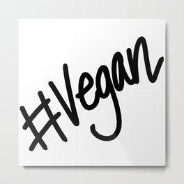 #vegan Metal Print