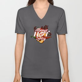 Always Hot and Spicy Pepperoni Hot Unisex V-Neck