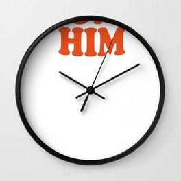 DUMP HIM - Britney Spears message tee Wall Clock
