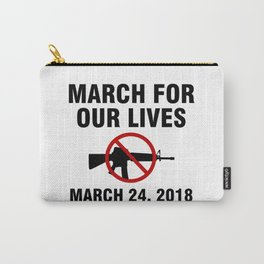March For Our Lives Carry-All Pouch