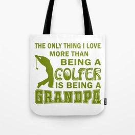 Grandpa Over Golf Tote Bag