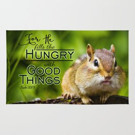 He Fills the Hungry- Psalm 107:9 Rug