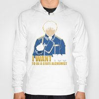 fullmetal alchemist Hoodies featuring I Want You to be a State Alchemist by adho1982