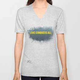 LOVE CONQUERS ALL!!! Unisex V-Neck